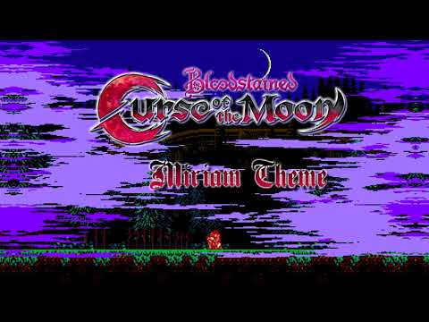 Bloodstained: Curse of the Moon OST - Miriam Theme