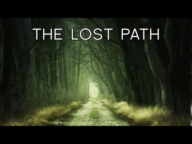 The Lost Path (extract)