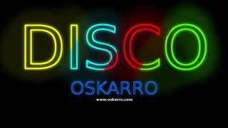 Oskarro - DISCO [NAJLEPSZA MUZYKA NA IMPREZĘ / VIXA / RETRO / DANCE]