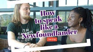 How to Speak like a Newfoundlander| Fi Di Kulcha: Episode 1