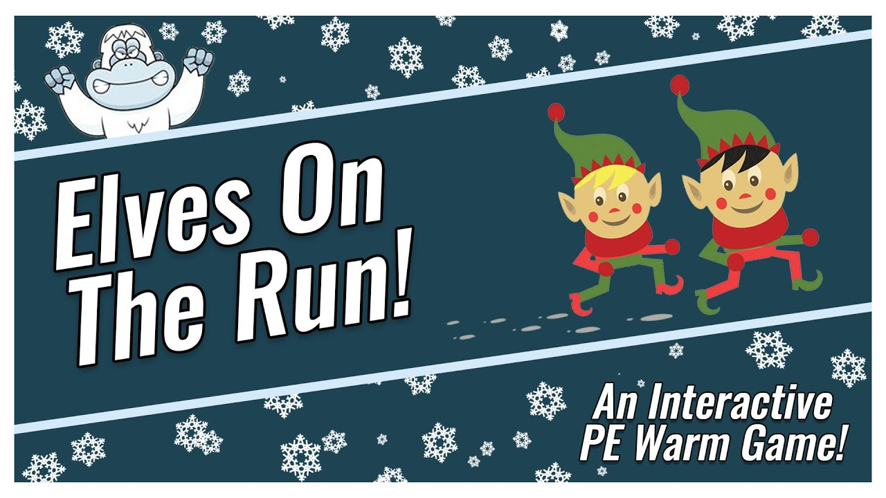 Christmas Pe Games Elves On The Run Youtube