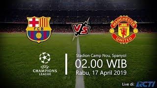 Jadwal Liga Champions, Barcelona Vs Manchester United, Rabu Pukul 02.00 WIB