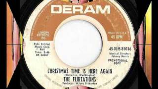The Flirtations - Christmas Time Is Here Again