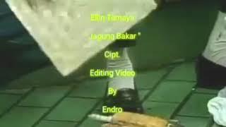 Download lagu Elin tamaya - jagung bakar ( original clip special edit)