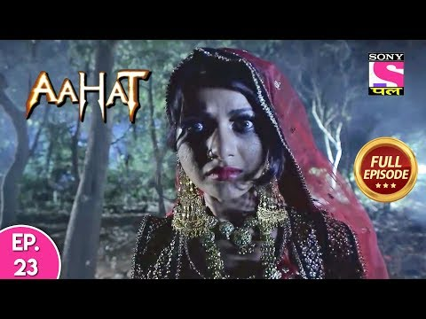 Aahat - Full Episode 23
