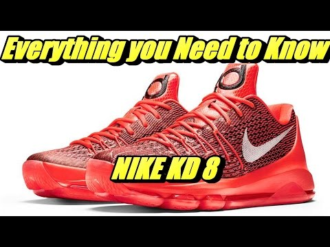 EVERYTHING YOU NEED TO KNOW ABOUT THE NIKE KD 8