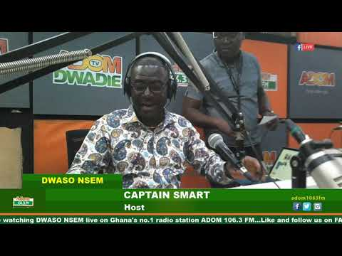 DWASO NSEM NEWSPAPER HEADLINES WITH CAPTAIN SMART on Adom FM (25-4-19)