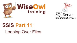 SQL Server Integration Services (SSIS) Part 11 - Looping Over Files