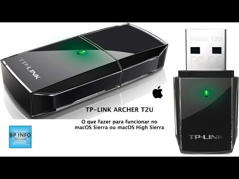 Como instalar o adaptador TP-LINK Archer T2U no macOS Sierra ou High Sierra