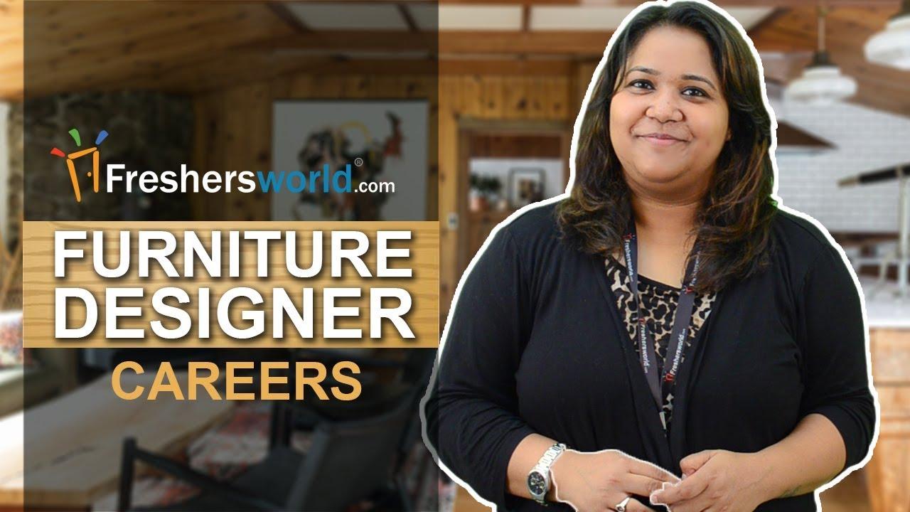 Career As Furniture Designer Start Your Earning As An