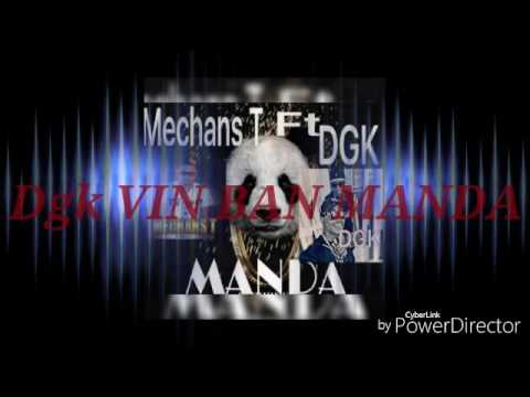 DGK ft Mechans T - Manda (audio)