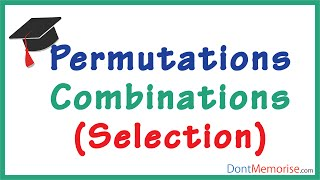 Permutations and Combinations – Selection ( GMAT / GRE / CAT / Bank PO / SSC CGL)