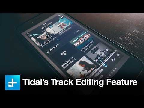 Tidal's New Track Editing Feature - Hands On Review