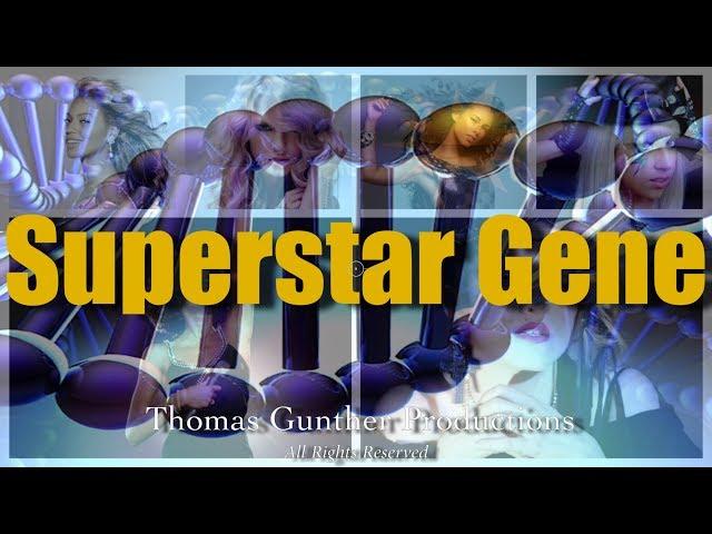 Superstar Gene by Thomas Gunther