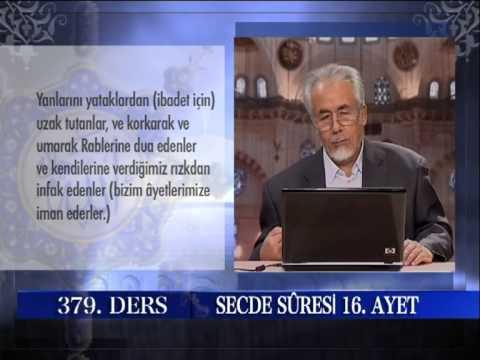 MAHMUT TOPTAŞ HOCAEFEND İ- ŞİFA TEFSİRİ - MAHMUT TOPTAŞ-SECDE SURESİ 379 DERS AYET :01-21 2.BÖLÜM