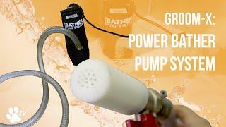 Groom-X: Power Bather Pump System   TRANSGROOM