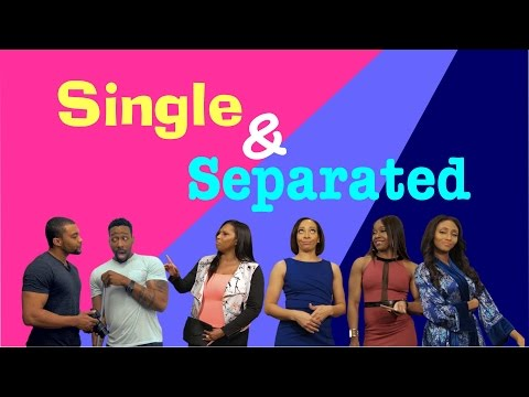 Single & Separated