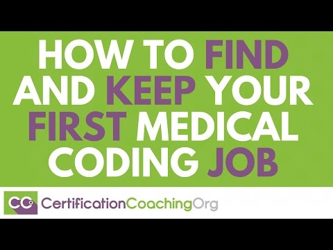 How to Find and Keep Your First Medical Coding Job
