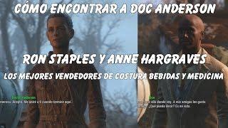 Fallout 4 - Cmo encontrar a Doc Anderson Ron Staples y Anne Hargrave los mejores vendedores