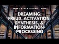 Dreaming: Freud, Activation-Synthesis, & Information Processing (Intro Psych Tutorial #107)