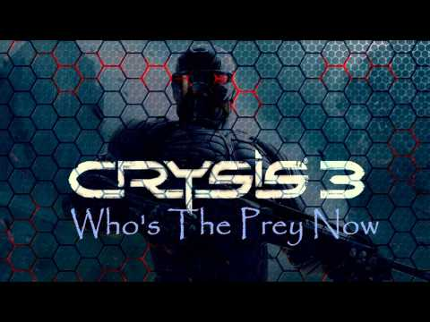 Crysis 3 Soundtrack: Who's The Prey Now-Reprise
