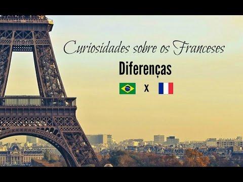 DIFERENÇAS BRASIL X FRANÇA (CURIOSIDADES SOBRE OS FRANCES)