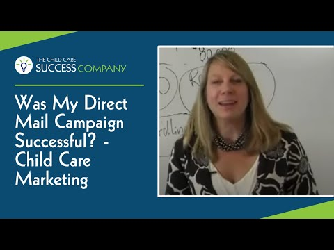 Was My Direct Mail Campaign Successful? - Child Care Marketing