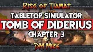 Tabletop Simulator: Tomb of Diderius