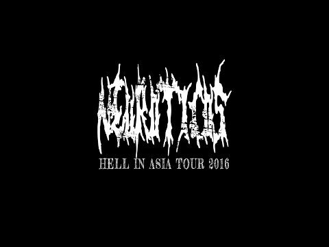 Neuroticos - Hell In Asia 2016 Tour Diary Part 1