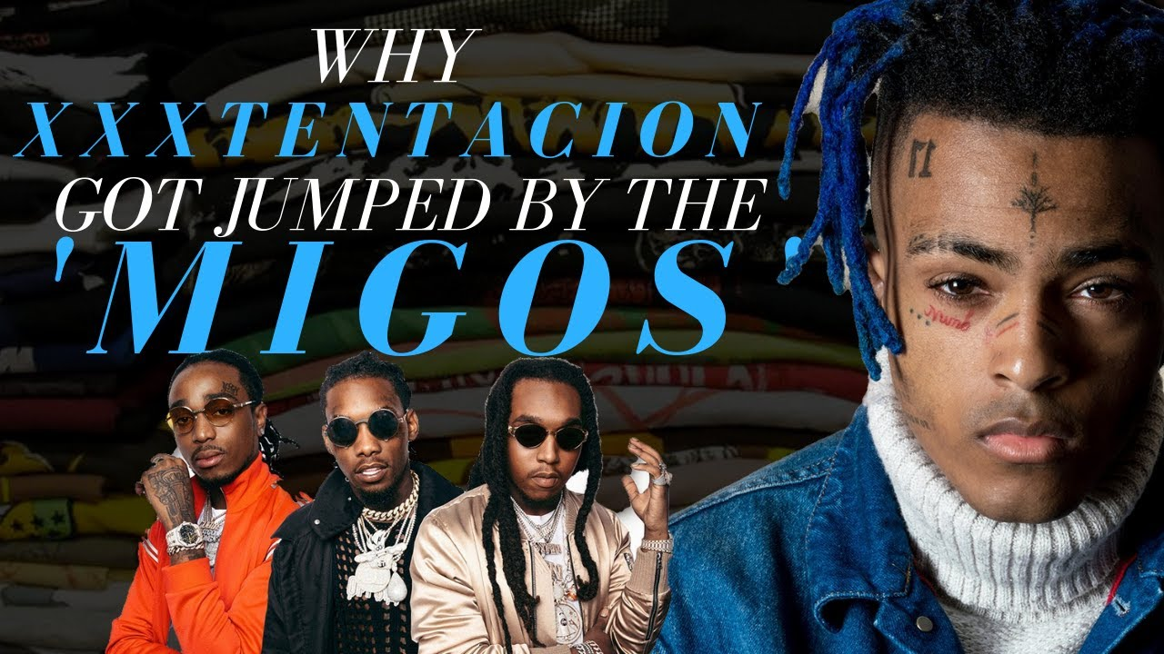 Image result for WHY XXXTENTACION GOT JUMPED BY MIGOS