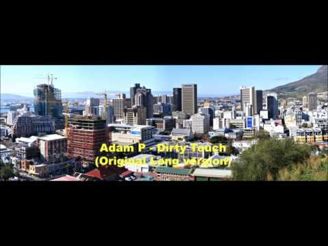 Adam P Dirty Touch (original long version)