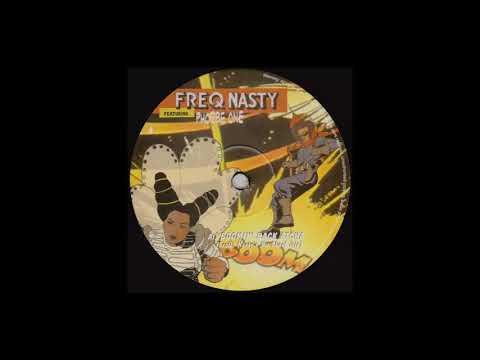Boomin' Back Atcha (FreQ Nasty's Nu-Skool Mix)