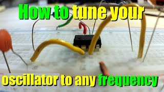 How to create a tuned oscillator at any frequency