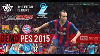 PES 2015 - DEMO GAMEPLAY