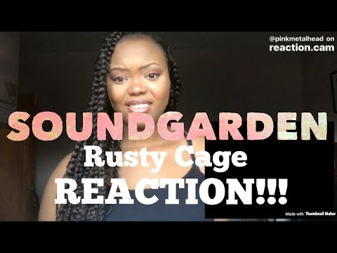 Soundgarden- Rusty Cage REACTION!!!