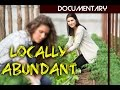 'Locally Abundant' - Sustainable Food Documentary (full)
