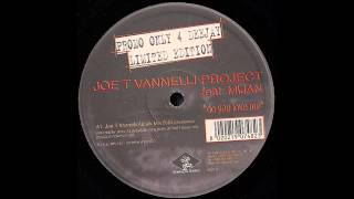 Joe T. Vannelli Project Feat. Mijan - Do You Love Me (Robbie Rivera