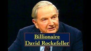 Billionaire David Rockefeller Interview 1995