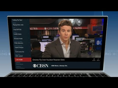 CBS News launches CBSN streaming network