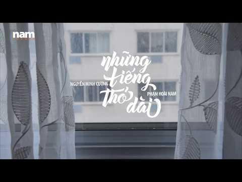 Nhung Tieng Tho Dai (Nguyen Minh Cuong) Pham Hoai Nam 2019 [Lyrics Video]