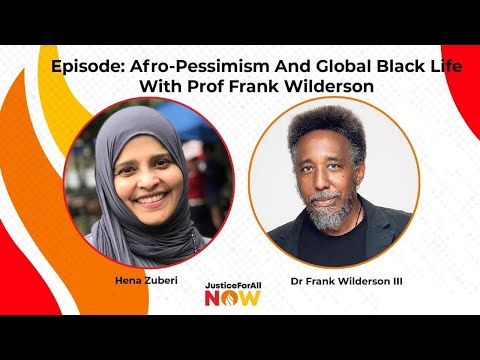 JFA Now: Afropessimism and Global Black Life with Professor Frank Wilderson