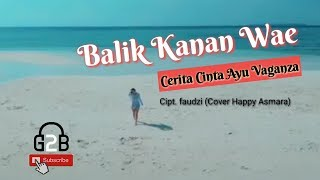 Download Balik Kanan Wae [COVER] - G2B (Unofficial Video Lyric)