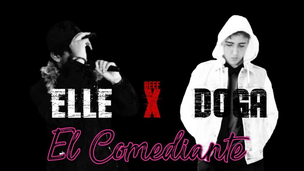 El Comediante - ELLE X DOGA [BEEF]