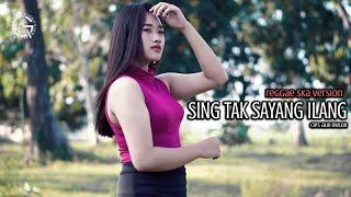 SING TAK SAYANG ILANG REGGAE SKA VERSION BY INGE PRADIPTA Ft. AFANDI GERANIUM