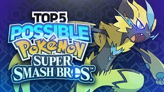 Top 5 Possible Pokemon for Smash 5