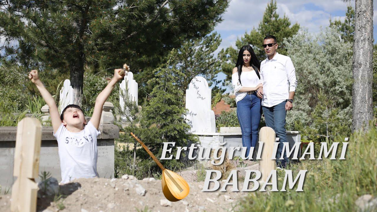 """ERTUĞRUL İMAMİ """"BABAM"""" (Official Video) 2020"""