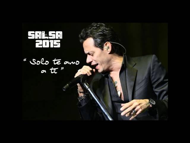 MARC ANTHONY - SOLO TE AMO A TI (SALSA 2018)