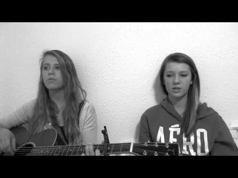 I never told you by Colbie Caillat, cover by Alissa and Adrianna.