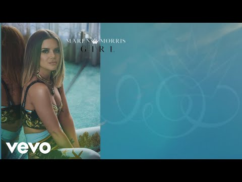 Maren Morris - GIRL (Lyric Video) Mp3
