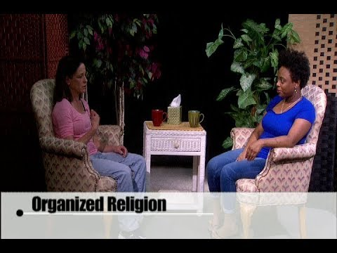 Conversation on Organized Religion